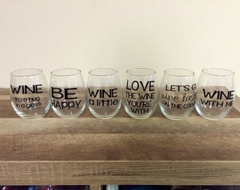 Handmade Wine Glasses w/ Wine Sayings - Stemmed OR Stemless - Words in Black - Available Individually or Set of 6