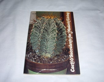 """Paperback """"Cacti & Succulents for Modern Living""""-1976-80 Pages"""