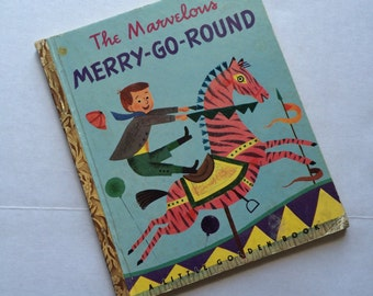 Rare 1950 The Marvelous Merry-Go-Round A Little Golden Book