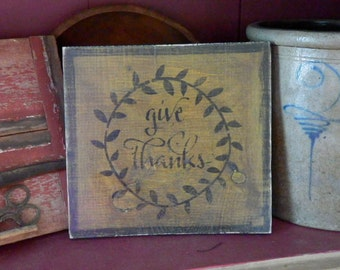PriMiTiVe -  GiVe ThanKS - HandpaINtEd WooDen SiGn - AwesOme - SimPLe EarLy LoOk