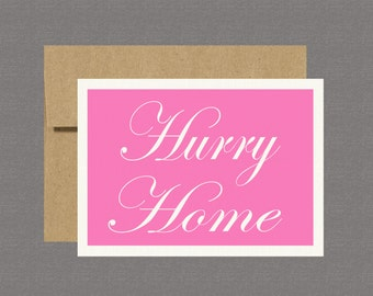 Military Greeting Card - Hurry Home - Care Package, Boot Camp, Basic Training, Deployment, Military Card