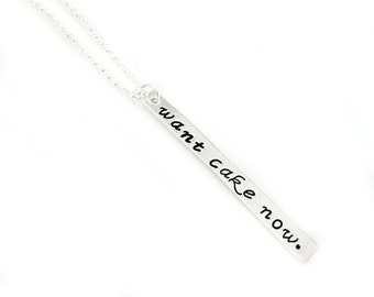 Cravings - Want Cake Now - Handstamped Sterling Silver Pendant Jewelry