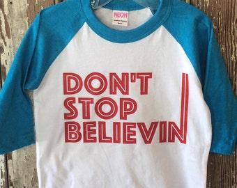 Don't Stop Believin Raglan