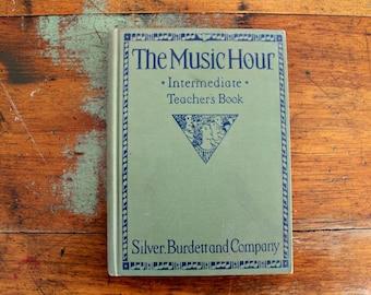 Vintage music book The Music Hour Teacher's Book Intermediate