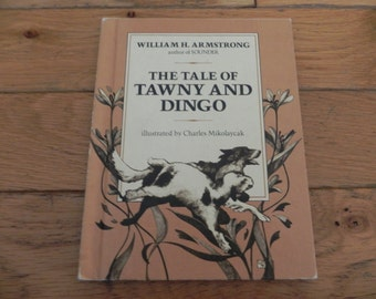 The Tale of Tawny and Dingo - Vintage Book - 1979
