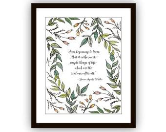 Laura Ingalls Wilder Simple things Art Print, Watercolor Art Print, Laura Ingalls quote, watercolor wall art print, Sweet Simple Things
