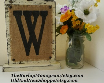 W Burlap Sign, Wedding Monogram Burlap Stand, BURLAP MONOGRAM sign Personalized any letter A-Z, Initials, Name letters, Vintage Style/Burlap