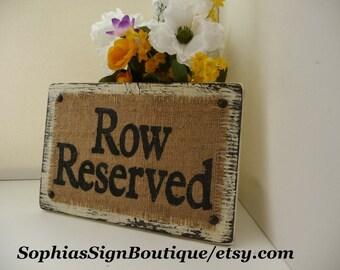 WEDDING Burlap Sign, Row Reserved Primitive Distressed Burlap Wedding SIGN, Burlap Painted Ivory WEDDING Sign, Row Reserved Wedding Burlap