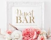 Dessert Bar Sign | 8 x 10 Sign | DIY Printable | Bella | Antique Gold | PDF and JPG Files | Instant Download