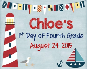 """Personalized First Day of School Announcement Sign Printable 8""""x10"""" - Nautical"""