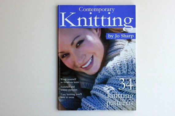 Jo Sharp Knitting Pattern Books : Contemporary Knitting by Jo Sharp 34 Knitting Patterns