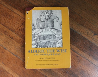 Vintage Children's Book - Alberic the Wise and Other Journeys by Norton Juster, Pictures by Domenico Gnoli (1965)