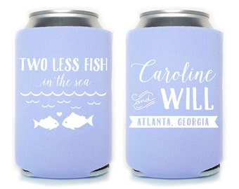 Custom Wedding Favor - Two Less Fish in the Sea Can Cooler