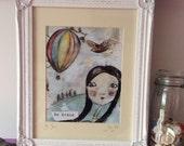 inspirational art, art for girls, inspiration, be brave, whimsical, love, gift, wall art, art print, love hot air balloons, inspire