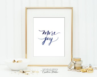 Printable Art Instant Download | Digital Download Art Print | Inspirational Wall Art | Typography Art Print | Watercolor Brush Handlettering