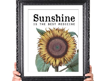 Sunshine is the Best Medicine, Kitchen Art, Office Art, Inspirational Quote, Nature Quote, Vintage Sunflower Illustration, yellow 8x10