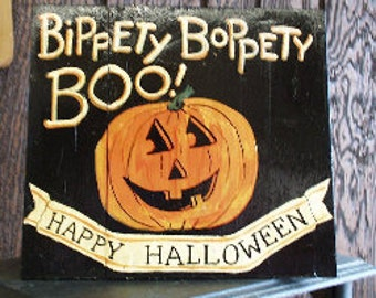Bippety Boppety Boo Wooden Happy Halloween Sign