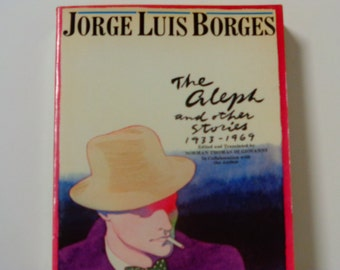 jorge borges and his anthology of short stories