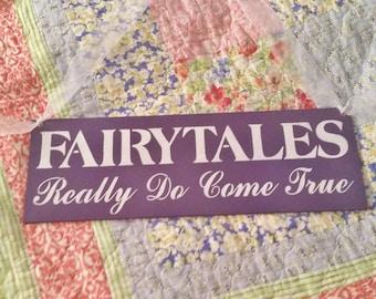 Wedding Sign, Fairytales really do come true, fairytale wedding, eggplant purple plum purple dark, gift for her princess photo prop white