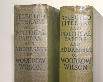 1920s Book Set of President Woodrow Wilson's Literary, Political Papers and Addresses, First Editions, owned by Stephen E Palmer
