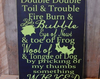 Double Double Toil and Trouble ...Halloween Solid Wood Sign