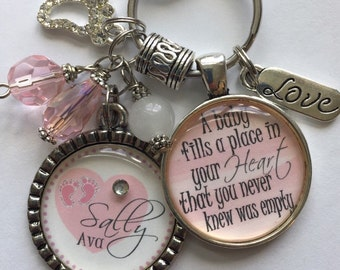 A baby fills a place in your heart that you never knew was empty, NEW MOM GIFT, mommy key chain, grandma necklace, personalized custom quote