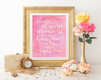 Wall Art Print - Wall Art Quote - Instant Download - Printable Art - Strong Women - Typography Quote - Inspirational Art - Quote Art - Quote
