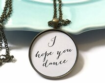 I Hope You Dance Necklace,Daughter Wedding Day,Daughter Christmas Gift,Granddaughter Christmas,Bride Gift from Mom Dad,Quote Pendant