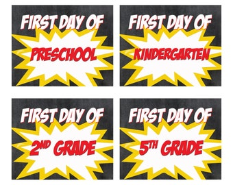 First Day of School Sign - Superhero Chalkboard Back to School Poster - Preschool thru 12th - Digital Printable Art Print - Instant Download