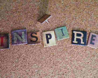 INSPIRE Inspirational Pushpins or Magnets Altered Art with Life Message for Bulletin Boards, Cubicle Decor, Dorm Decor, Kitchen Corkboard