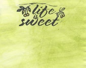 "Notecard Hand Painted Grass Peridot Green Hand-stamped ""Life is Sweet"" Mixed Media Gold Cherry Berry"