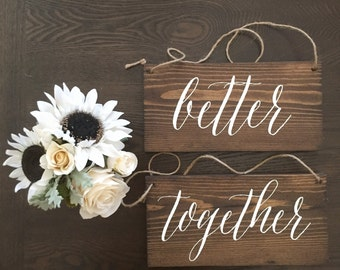 Better Together Chair Wood sign -Wedding Signs - Anniversary gift - Sweetheart Sign - Home decor