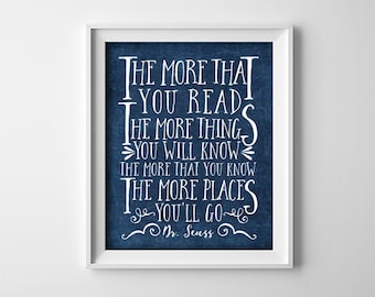 Nursery Art Print - The more that you read - Dr. Seuss quote - Nursery decor - Baby - Navy blue- Inspirational - Baby Shower Gift - SKU:211