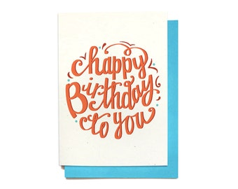 Happy Birthday Card - Pretty Birthday Card - Hand Lettering Illustrated Card Recycled Blue Envelope