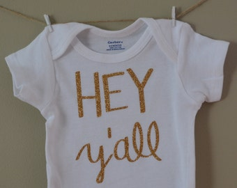 Baby bodysuit, Hey Y'all, Cute, Texas, TX, Southern, custom, girl clothing, toddler shirt, baby shower gift, baby girl clothes