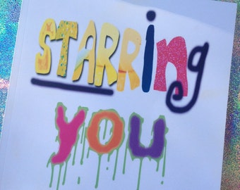 Signed copy of STARRING, YOU: A Self-Love Guide