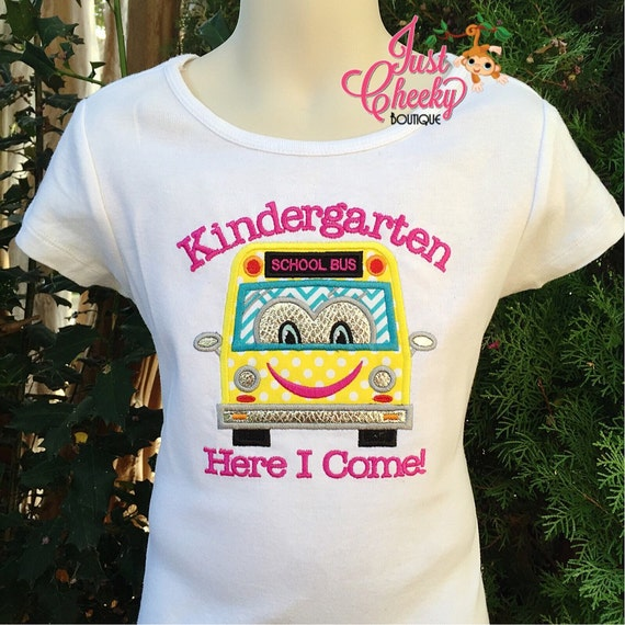 Kindergarten Here I Come Back to School Shirt -School Bus - Pre-K -Kindergarten -1st Grade -2nd Grade -Embroidered Shirt - First Day of Scho