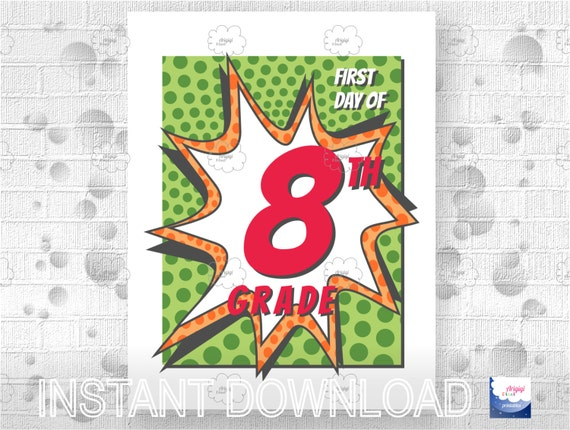 Back to School - First Day of School - 8th Grade printable sign