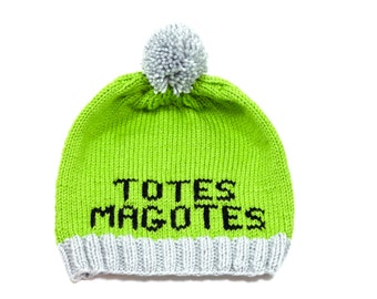 Totes Magotes Hand Knit Hat