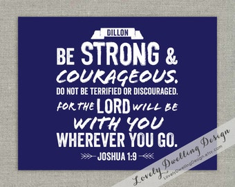 Joshua 1:9 // Be Strong & Courageous // Graphic Art Print // Name Print // 8x10 // Blue
