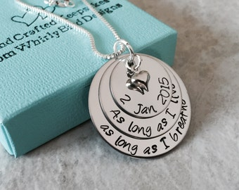 Hand stamped jewelry personalized necklace as long as I love as long as I breathe wedding date necklace