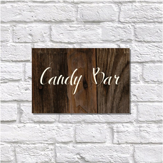 Printable Sign Candy Bar Wood Sign DIY Printable Sign Wood