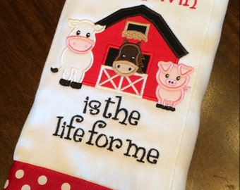 Barn livin' is the life for me burp cloth!