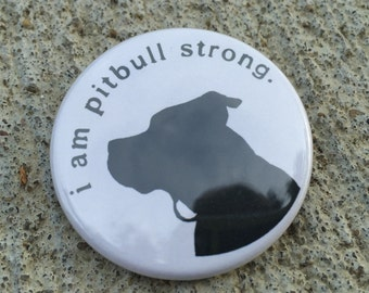i am pitbull strong® BUTTON