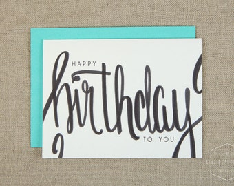 Hand Lettered Happy Birthday Card, Birthday Card, Greeting Card
