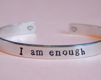 I Am Enough, Cuff Bracelet Inspirational Hand Stamped message Little Heart Inside
