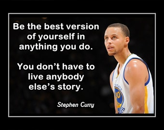 """Stephen Curry Basketball Motivation Poster, Coaching Wall Art, Son Inspiration Wall Decor, Be Best Version of YOU, 8x10"""", 11x14"""", Free Ship"""