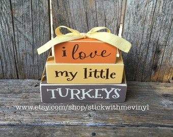 FALL Thanksgiving blocks I love my little TURKEYS mini stacker wood block set  funny halloween fall decor family home