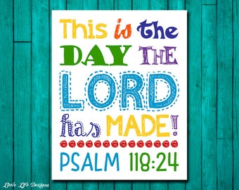 This is the day the Lord has made. Psalm 118:24. Nursery Decor. Kids Room Decor. Christian Wall Art. Christian Wall Decor. Bible Verse.
