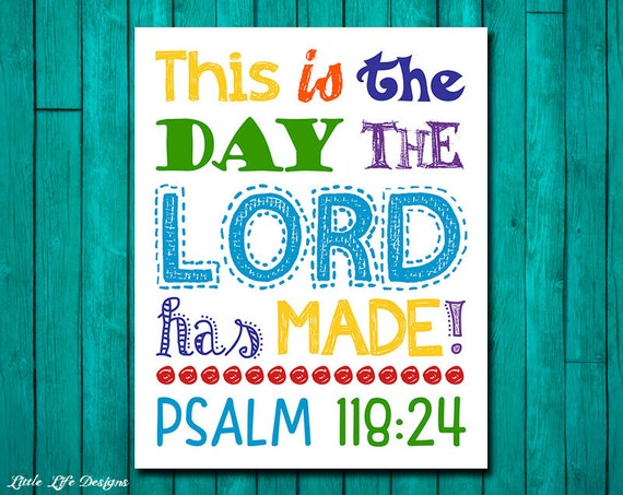 This is the day the lord has made psalm 118 24 nursery for Bible verses for kids rooms